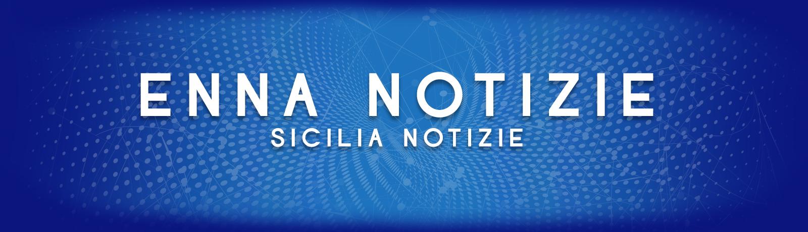 EnnaNotizie SiciliaNotizie